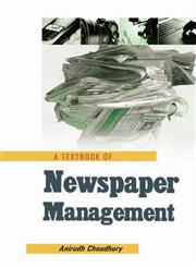 A Textbook of Newspaper Management,9382006451,9789382006459