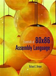 Essentials of 80X86 Assembly Language,076373621X,9780763736217