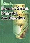 Islamic Economic System Principles and Objectives