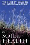 The Soil and Health A Study of Organic Agriculture,0813191718,9780813191713