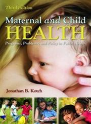 Maternal and Child Health 3rd Edition,1449611591,9781449611590