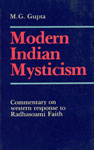 Modern Indian Mysticism Commentary on Western Response to Radhasoami Faith 1st Published,8185532176,9788185532172