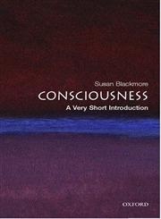 Consciousness A Very Short Introduction 1st Published,0192805851,9780192805850