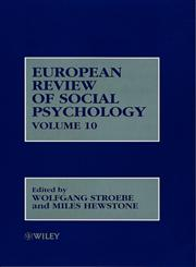 European Review of Social Psychology, Vol. 10,0471608130,9780471608134
