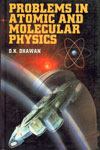 Problems in Atomic and Molecular Physics 1st Edition,818030017X,9788180300172