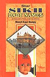 Sikh Baby Names 1200 Selected and Meaningful Names for Boys and Girls [English Pubjabi Roman] 4th Edition,8186264043,9788186264041