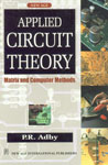 Applied Circuit Theory Matrix and Computer Methods 1st Edition,8122400205,9788122400205