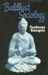 Buddhist Sociology 1st Edition,817030363X,9788170303633