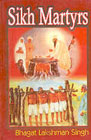 Sikh Martyrs 1st Edition,8176471151,9788176471152