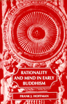 Rationality and Mind in Early Buddhism Corrected Edition,812080211X,9788120802117