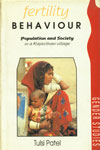 Fertility Behaviour Population and Society in a Rajasthan Village 1st Edition,0195635396,9780195635393