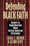 Defending Black Faith,0830819959,9780830819959