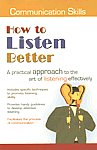 How to Listen Better [A Practical Approach to the Art of Listening Effectively],8120717996,9788120717992