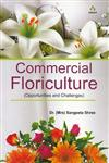Commercial Floriculture Opportunities and Challenges,9380995725,9789380995724