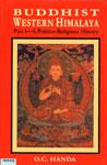 Buddhist Western Himalaya A Politico-Religious History,8173871248,9788173871245
