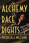Alchemy of Race and Rights Diary of a Law Professor,0674014715,9780674014718