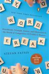 Word Freak Heartbreak, Triumph, Genius, and Obsession in the World of Competitive ScrabblePlayers,0142002267,9780142002261