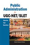 Public Administration for Ugc-Net/Slet Objective Type Questions,8126915420,9788126915422