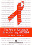 The Role of Panchayats in Addressing HIV/AIDS Case of Tamil Nadu