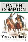 Vengeance Rider  A Ralph Compton Novel by Joseph A. West,0451212207,9780451212207