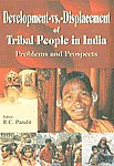 Development-vs.-Displacement of Tribal People in India Problems and Prospects 1st Published,9380031084,9789380031088