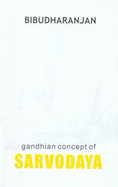 Gandhian Concept of Sarvodaya 1st Edition,8189858009,9788189858001