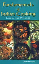 Fundamentals of Indian Cooking Theory and Practice 1st Edition,8185809798,9788185809793