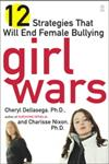 Girl Wars 12 Strategies That Will End Female Bullying,0743249879,9780743249874