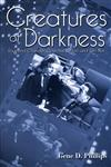 Creatures of Darkness Raymond Chandler, Detective Fiction, and Film Noir,0813190428,9780813190426
