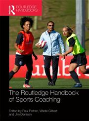Routledge Handbook of Sports Coaching,0415782228,9780415782227