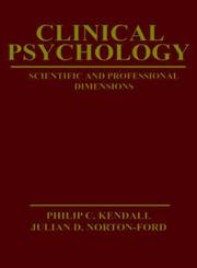 Clinical Psychology Sientific and Professional Dimensions 1st Edition,0471043508,9780471043508