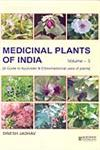 Medicinal Plants of India A Guide to Ayurvedic & Ethnomedicinal Uses of Plants with Identity, Botany, Phytochemistry, Ayurvedic Properties, Clinical & Ethnomedicinal Uses Vol. 3 1st Edition,8172336012,9788172336011