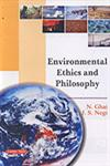 Environmental Ethics and Philosophy 1st Edition,8178847574,9788178847573