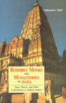 Buddhist Monks and Monasteries of India Their History and their Contribution to Indian Culture 3rd Reprint,8120804988,9788120804982