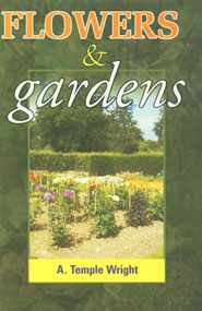 Flowers and Gardens A Manual for Beginners 1st Edition,817622099X,9788176220996