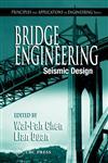 Bridge Engineering Seismic Design: Seismic Design,0849316839,9780849316838