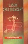Laser Spectroscopy 1st Edition,8187815558,9788187815556