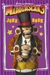 Madagascar 3 Joke Book,085751136X,9780857511362