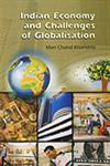 Indian Economy and Challenges of Globalisation 1st Edition,817132584X,9788171325849
