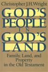 God's People in God's Land Family, Land, and Property in the Old Testament,0802803210,9780802803214