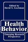 Health Behavior Emerging Research Perspectives,0306428741,9780306428746