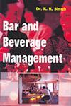 Bar and Beverage Management,8182040140,9788182040144