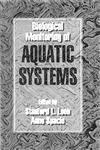 Biological Monitoring of Aquatic Systems 1st Edition,0873719107,9780873719100