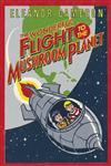 The Wonderful Flight to the Mushroom Planet,0316125407,9780316125406