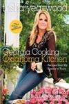 Georgia Cooking in an Oklahoma Kitchen Recipes from My Family to Yours,0307381374,9780307381378