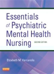 Essentials of Psychiatric Mental Health Nursing A Communication Approach to Evidence-Based Care 2nd Edition,1455706612,9781455706617