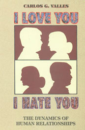 I Love You, I Hate You The Dynamics of Human Relationships,8187886803,9788187886808