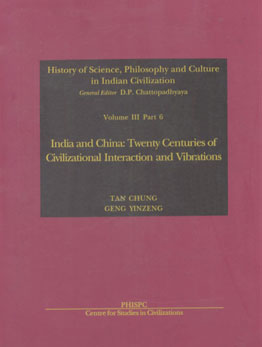 India and China Twenty Centuries of Civilizational Interaction and Vibrations 1st Published,8187586214,9788187586210