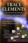 Trace Elements Environmental Sources, Geochemistry & Human Health,1620813769,9781620813768