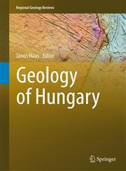Geology of Hungary,3642219098,9783642219092